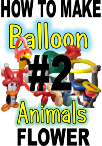 2 How to make balloon animals – Flower